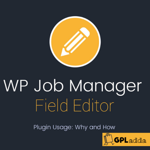 WP Job Manager Field Editor Add-on