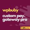 WPruby WooCommerce Custom Payment Gateway Pro