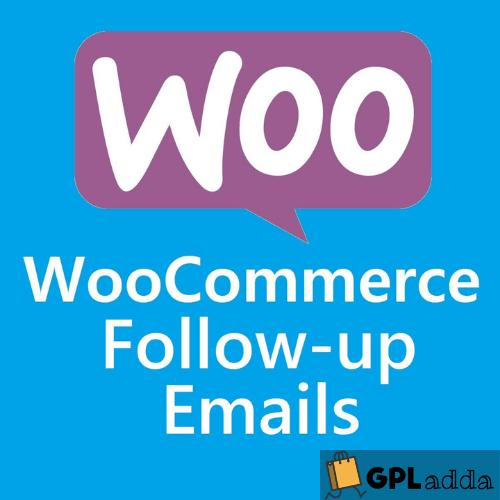 WooCommerce Follow Ups Emails