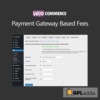 WooCommece Payment Gateway Based Fees