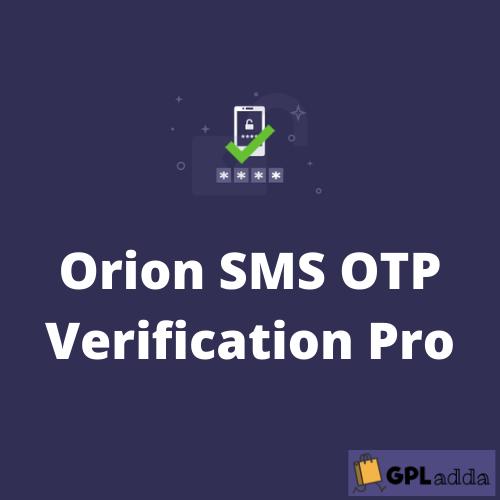 Orion SMS OTP Verification Pro - WordPress Plugin